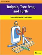 Tadpole, Tree Frog, and Turtle