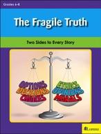 The Fragile Truth