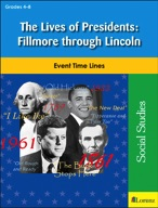 The Lives of Presidents: Fillmore through Lincoln