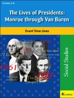 The Lives of Presidents: Monroe through Van Buren