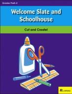 Welcome Slate and Schoolhouse