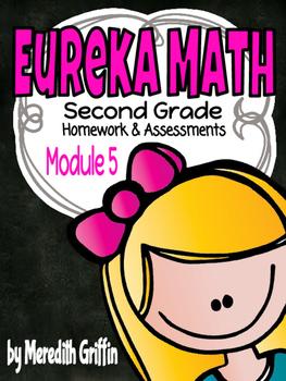 EUREKA MATH 2nd Grade Module 5 Homework & Assessments CC