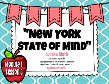 UPDATED! EUREKA MATH 2nd Grade NY ENGAGE Module 1 Lesson 8
