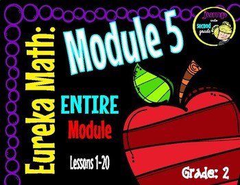 EUREKA Math ENGAGE 2nd Grade Slideshows Module 5 Lessons 1-20   EDITABLE