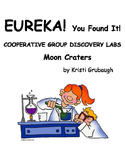 EUREKA You Found It Cooperative Group Discovery Lab Moon Craters