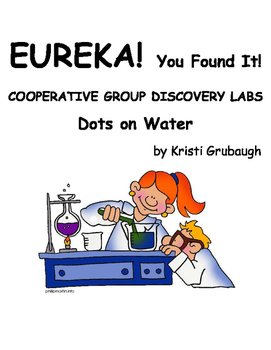 EUREKA You Found It Cooperative Group Discovery Labs Dots on Water