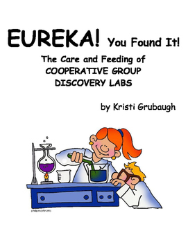 EUREKA You Found It The Care and Feeding of Cooperative Gr