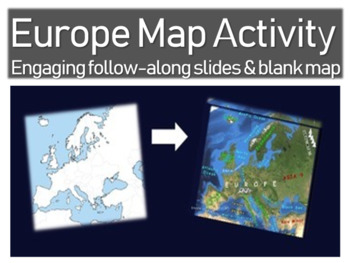EUROPE Map Activity- fun, engaging, follow-along 32-slide PPT