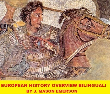 EUROPEAN HISTORY OVERVIEW BILINGUAL! (ENGLISH, SPANISH)