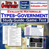 EVALUATE- Introduction to Governments-  (Study Guide, Review Game, Test)