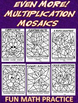EVEN MORE MULTIPLICATION MOSAICS-Color By Number Fact Practice! New Images!
