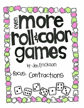 EVEN MORE Roll and Color:  Contractions