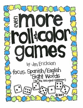EVEN MORE Roll and Color:  Spanish/English Sight Words
