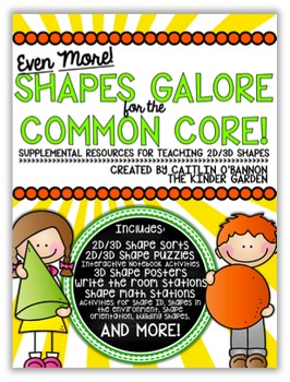 EVEN MORE! Shapes Galore for the Common Core