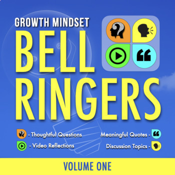 DAILY BELL RINGERS: Growth Mindset Writing Prompts For Any Subject - Vol 1