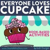 EVERYONE LOVES CUPCAKE Activities Worksheets Interactive R
