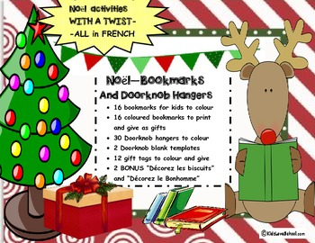 Christmas/EVERYTHING Noel--Make Bookmarks,Doorknob Hangers & MORE in FRENCH!