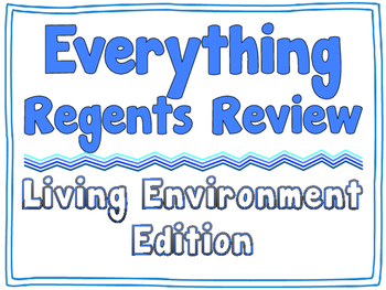 EVERYTHING REGENTS REVIEW - Living Environment *EDITABLE BUNDLE*