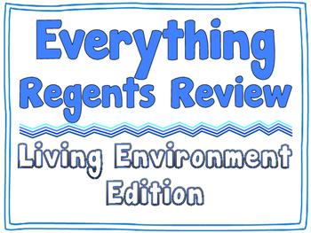 EVERYTHING REGENTS REVIEW - Living Environment *EDITABLE BUNDLE*