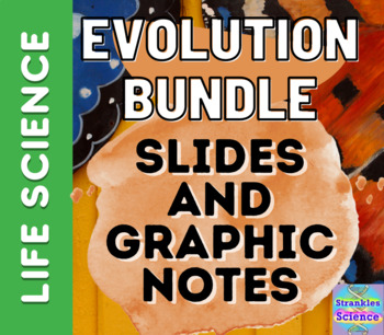 EVOLUTION BUNDLE- Slides AND Graphic Notes!