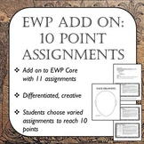 EWP Add On: 10 Point Assignments