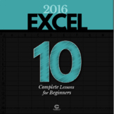 EXCEL 2016 Bundle - 10 Complete Lessons for Beginners