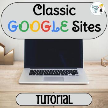 Classic Google Sites Tutorial - FULLY EDITABLE