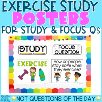 EXERCISE STUDY - Theme, Focus Question & Question of the Day Posters