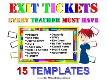 EXIT / DO NOW TICKETS EVERY TEACHER MUST HAVE! 15 TYPES of ASSESSMENT /TEMPLATES