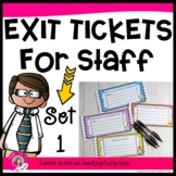 Exit Tickets for Staff- Principals/Activity Leaders (Exit Slips for Assessment)