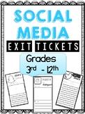 EXIT TICKETS: SOCIAL MEDIA THEMED
