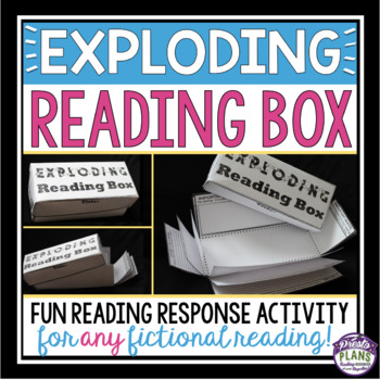 INTERACTIVE ASSIGNMENT: EXPLODING READING BOX