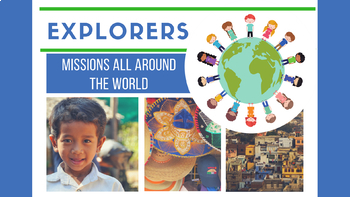 EXPLORERS: Missions All Around the World - 4-Week Bible Series