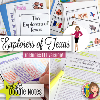 TEXAS EXPLORERS with CARTOON NOTES for ELL  - Explorers to Texas