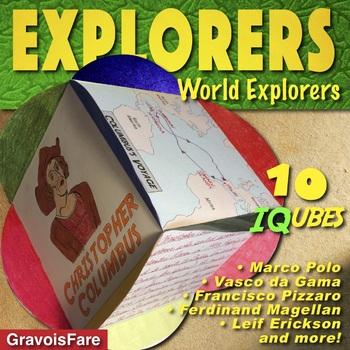 EXPLORERS: Studying Ten World Explorers—10 IQubes—51 Mix-&-Match Templates