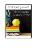 EXPLORING GENRES:   Biography and News Story