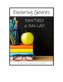 EXPLORING GENRES: Fantasy and Ballad