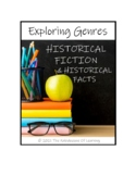 EXPLORING GENRES: Historical Fiction and Historical Facts
