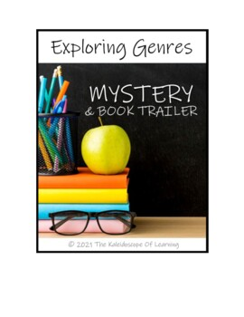 EXPLORING GENRES:  Mystery and Book Trailer