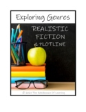 EXPLORING GENRES: Realistic Fiction and Plotline