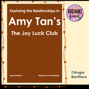 EXPLORING THE RELATIONSHIPS IN AMY TAN'S THE JOY LUCK CLUB HANDOUT