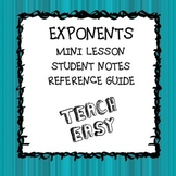 EXPONENTS NOTES AND REFERENCE SHEETS