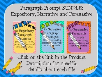 EXPOSITORY NARRATIVE PERSUASIVE Paragraph Writing Prompt BUNDLE