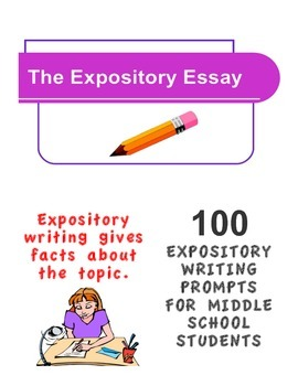 EXPOSITORY WRITING PROMPTS FOR MIDDLE SCHOOL STUDENTS (100