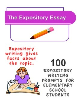 EXPOSITORY WRITING PROMPTS FOR ELEMENTARY SCHOOL STUDENTS (100 PROMPTS)