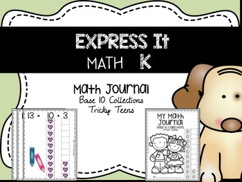 EXPRESS IT Math Journal {Base 10 Collections:Tricky Teens}