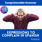 EXPRESSIONS TO COMPLAIN IN SPANISH