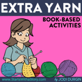 EXTRA YARN Activities and Read Aloud Lessons for Distance Learning