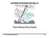 EXTREME CONVERSATION DRILLS - Canadian National Unity - NE