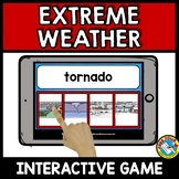 EXTREME WEATHER  ACTIVITY VOCABULARY GAME (BOOM CARDS SCIENCE)